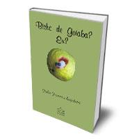 Livro: Bicho de goiaba? Eu?