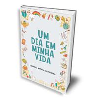 Livro: Um dia em minha vida