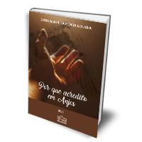 Livro: Por que acredito em Anjos
