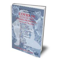 Livro: COVID-19: ECOS DE UMA GUERRA FRATERNA – Narrativas de Vida e Morte