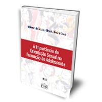Livro: A Importância da Orientação Sexual na Formação do Adolescente