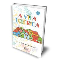 Livro: A vila colorida