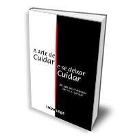 Livro: A arte de cuidar e se deixar cuidar