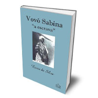 Livro: Vovó Sabina - a escrava