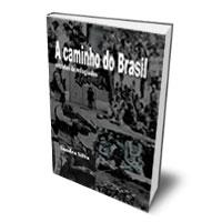 Livro: A caminho do Brasil