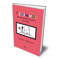 Livro: Pininho - o cachorro do nariz vermelho