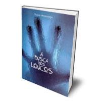 Livro: A Busca dos Loucos